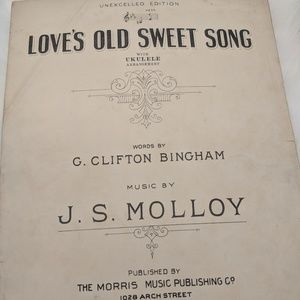 Love's Old Sweet Song sheet music - 1905